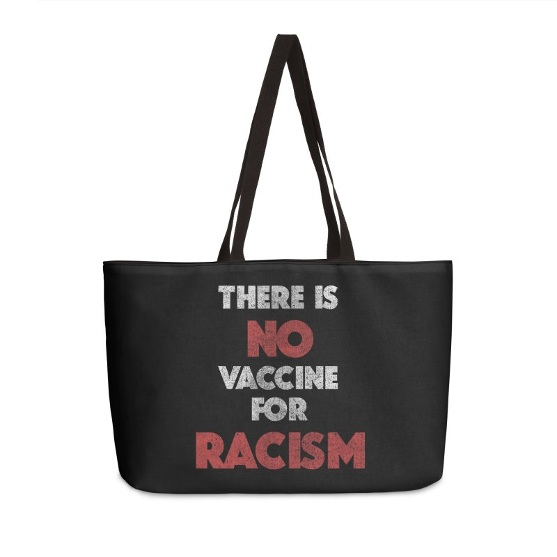 There is no vaccine for racism kamala anti-trump 2020 gifts Accessories Bag by Opippi
