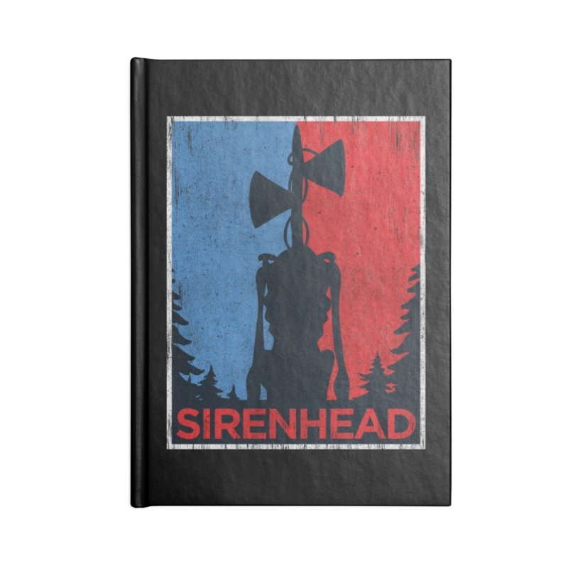 Siren Head political horror campaing Accessories Notebook by Opippi