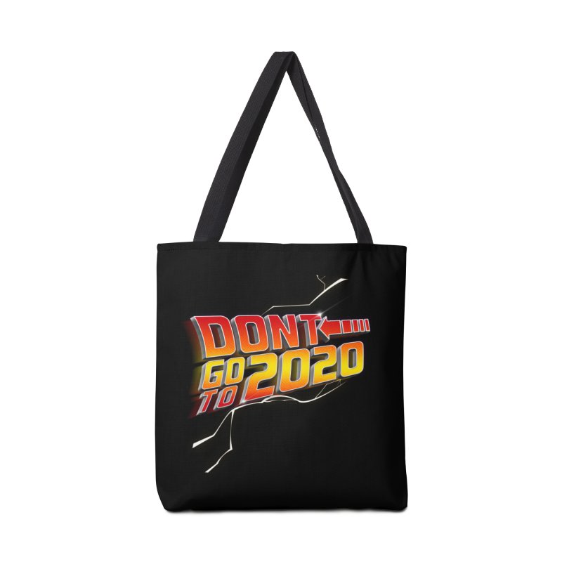 Don't go to 2020 Accessories Bag by Opippi
