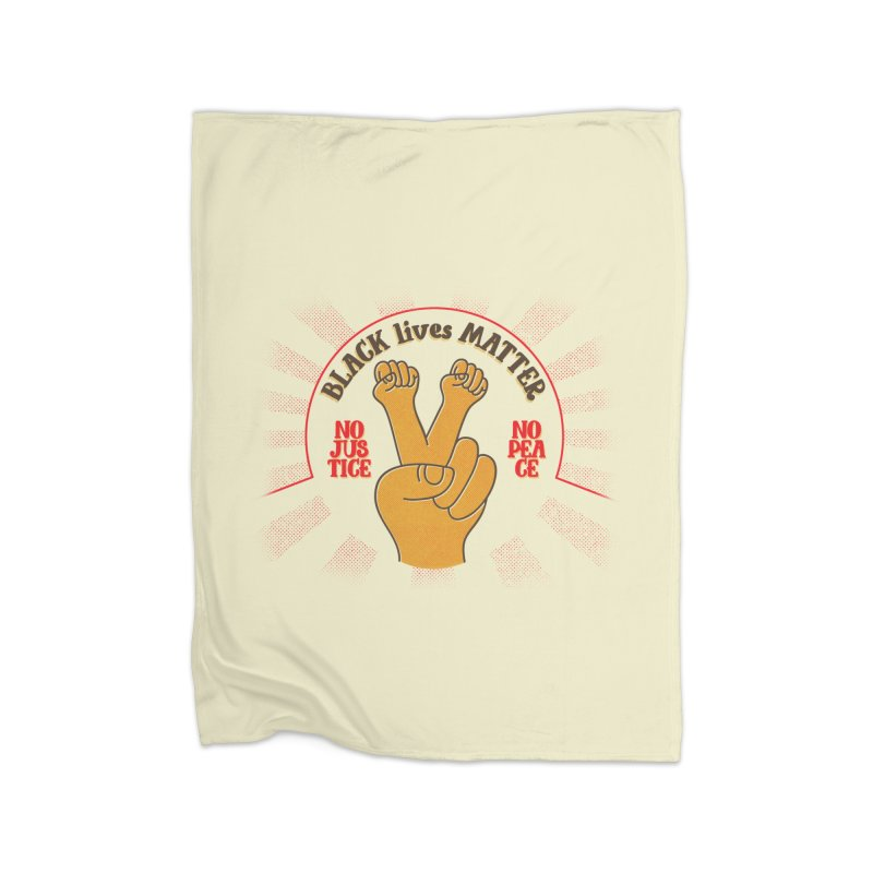 Black lives matter no justice no peace Home Blanket by Opippi