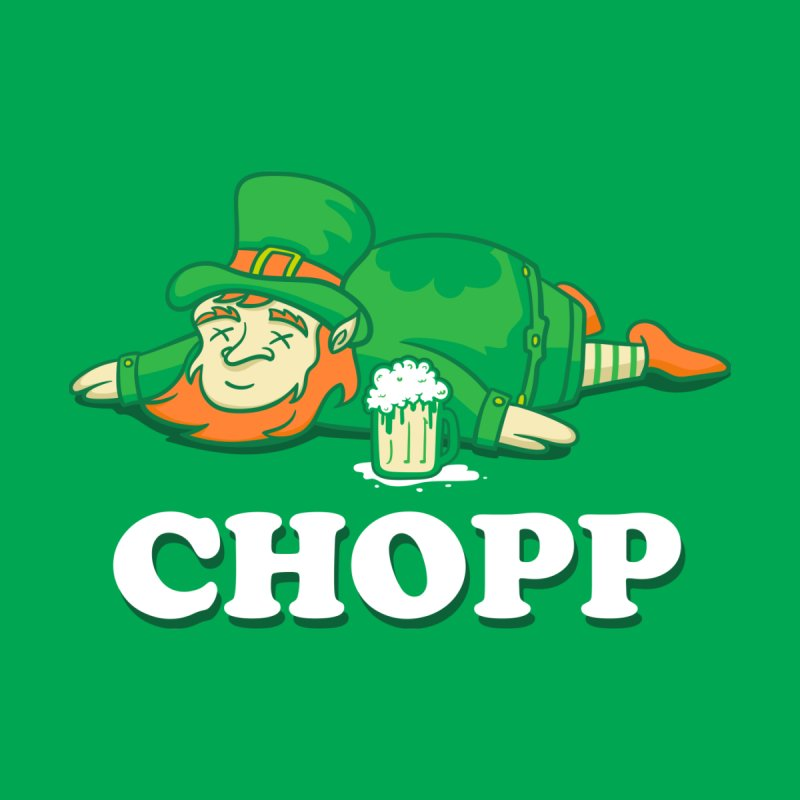 Leprechaun Chopp saint patricks day gifts Women's Cut & Sew by Opippi