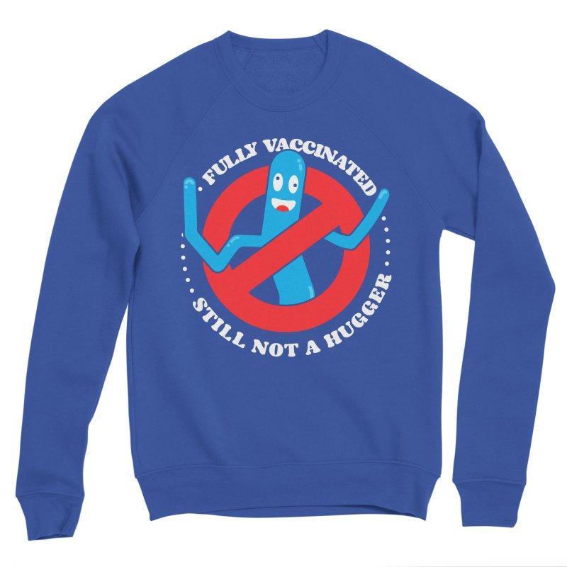 Funny Fully Vaccinated still not a hugger tube man Women's Sweatshirt by Opippi