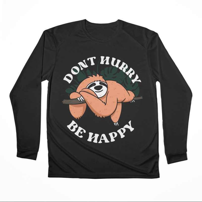 Cute Lazy Sloth Dont hurry be happy Women's Longsleeve T-Shirt by Opippi