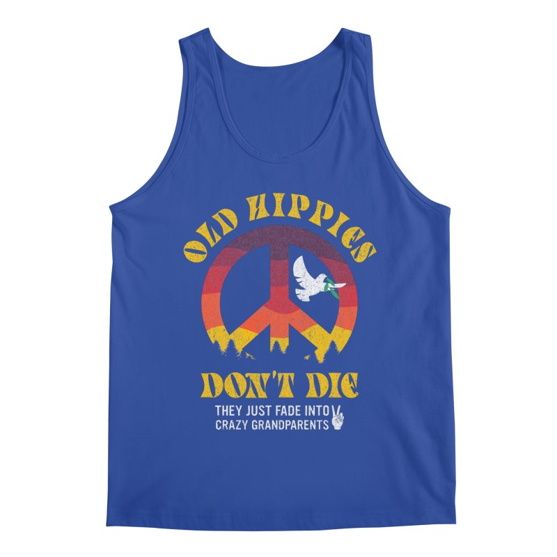 Old Hippies don't die they just fade into crazy grandparents Men's Tank by Opippi