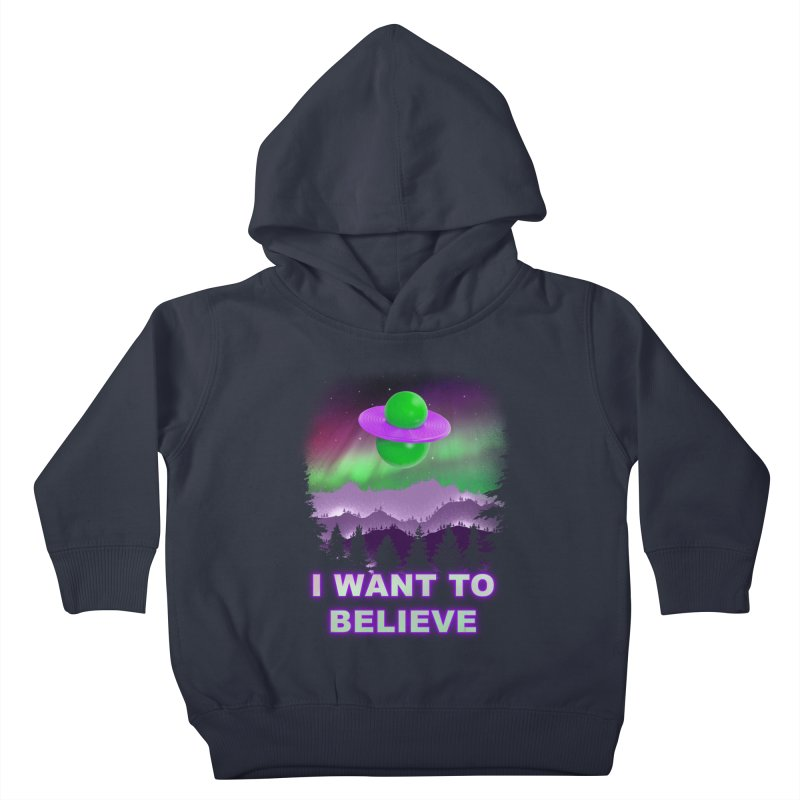 I Want to Believe Kids Toddler Pullover Hoody by Opippi