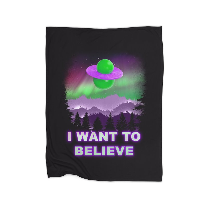 I Want to Believe Home Blanket by Opippi
