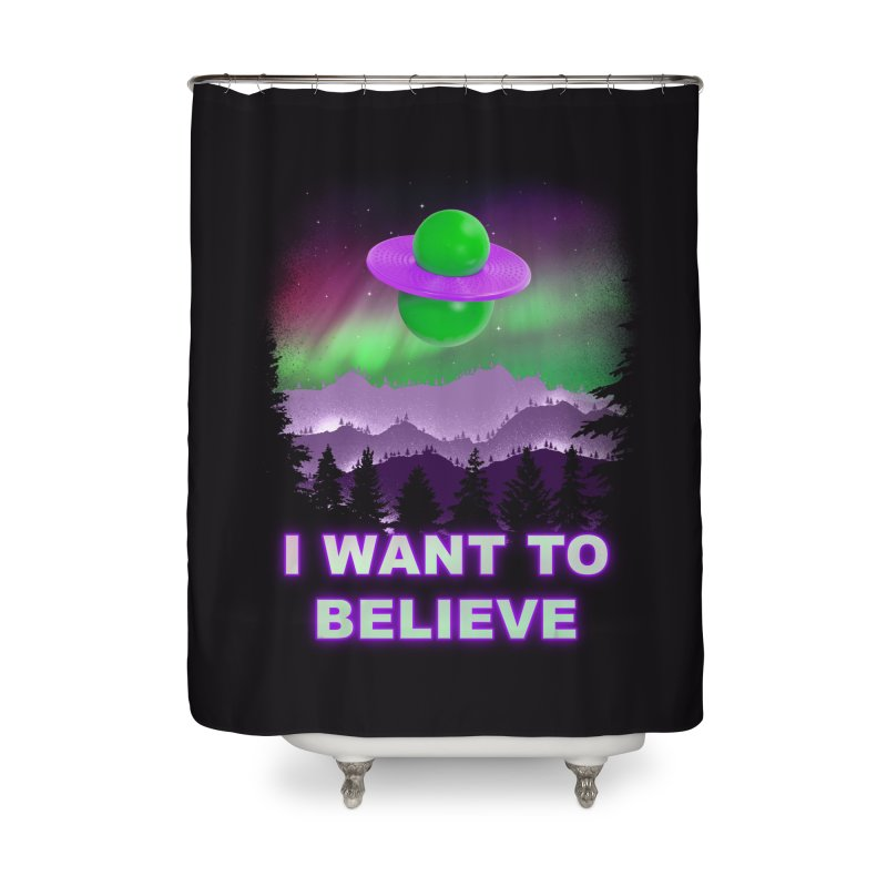 I Want to Believe Home Shower Curtain by Opippi