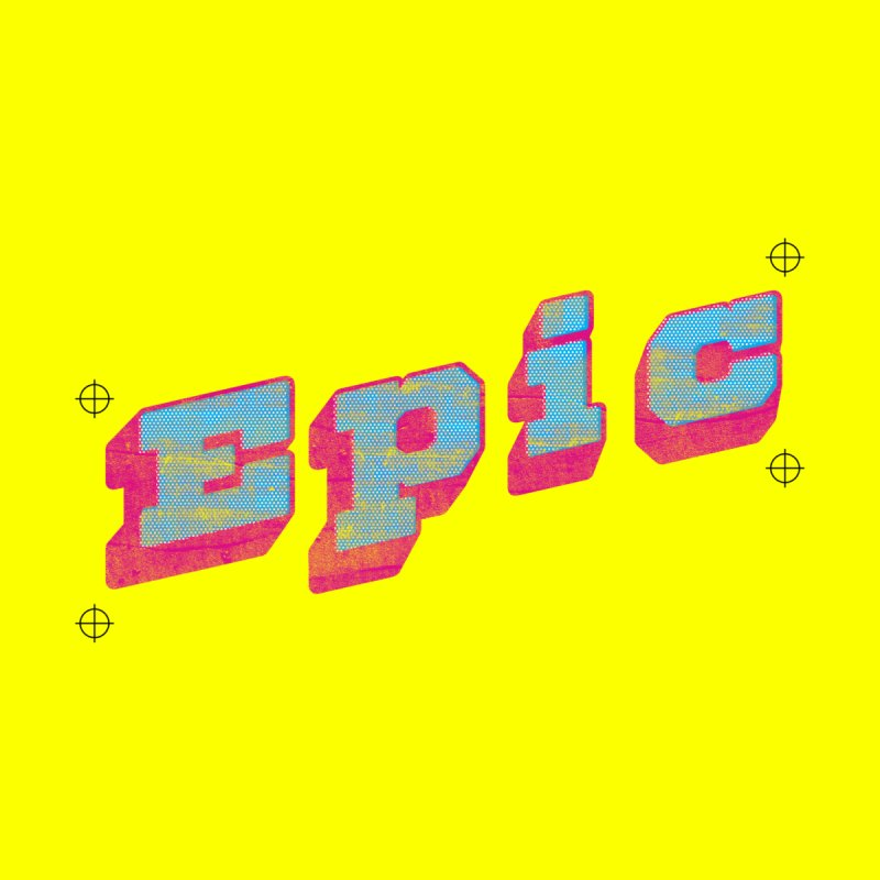 Epic None  by Opippi