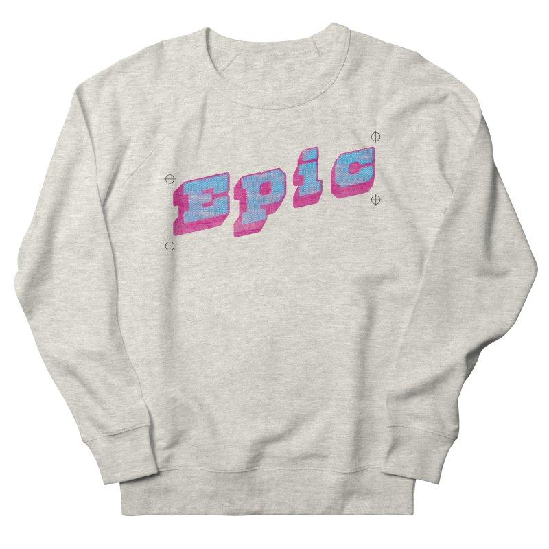 Epic Women's Sweatshirt by Opippi