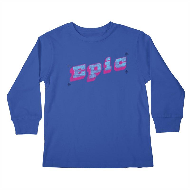 Epic Kids Longsleeve T-Shirt by Opippi