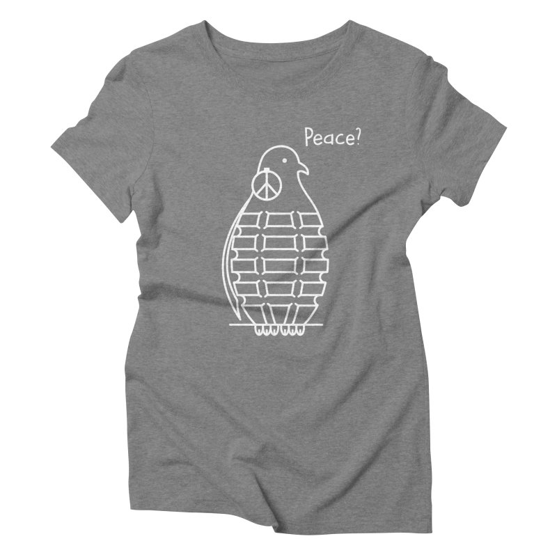 Peace? Women's Triblend T-shirt by Opippi