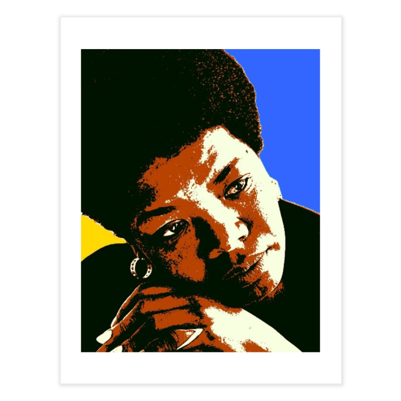 MAYA ANGELOU Home Fine Art Print by THE ORANGE ZEROMAX STREET COUTURE