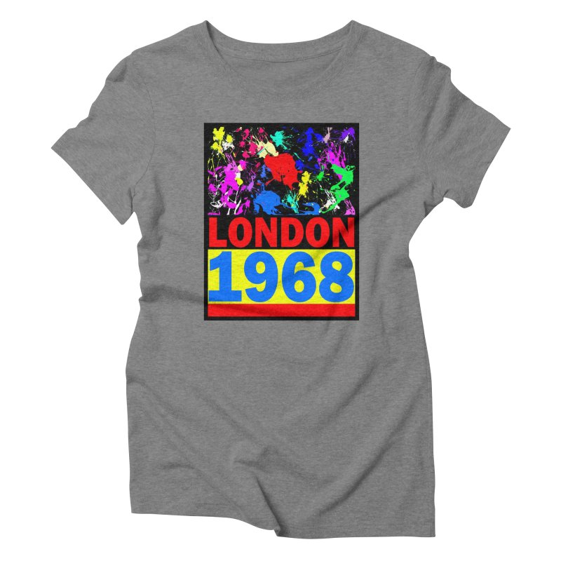 1968 LONDON 2 Women's Triblend T-Shirt by THE ORANGE ZEROMAX STREET COUTURE