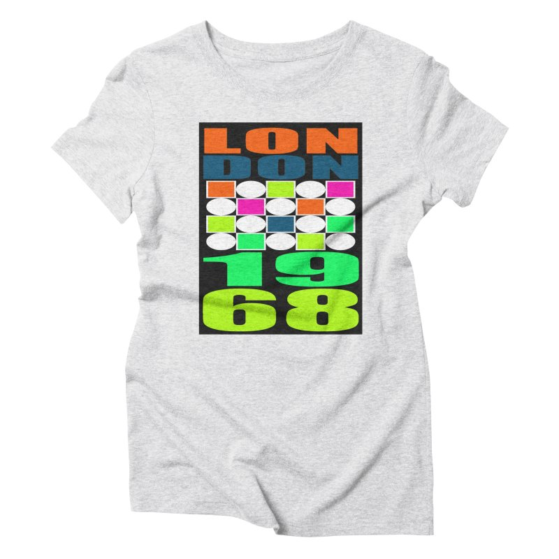 1968 LONDON Women's Triblend T-Shirt by THE ORANGE ZEROMAX STREET COUTURE