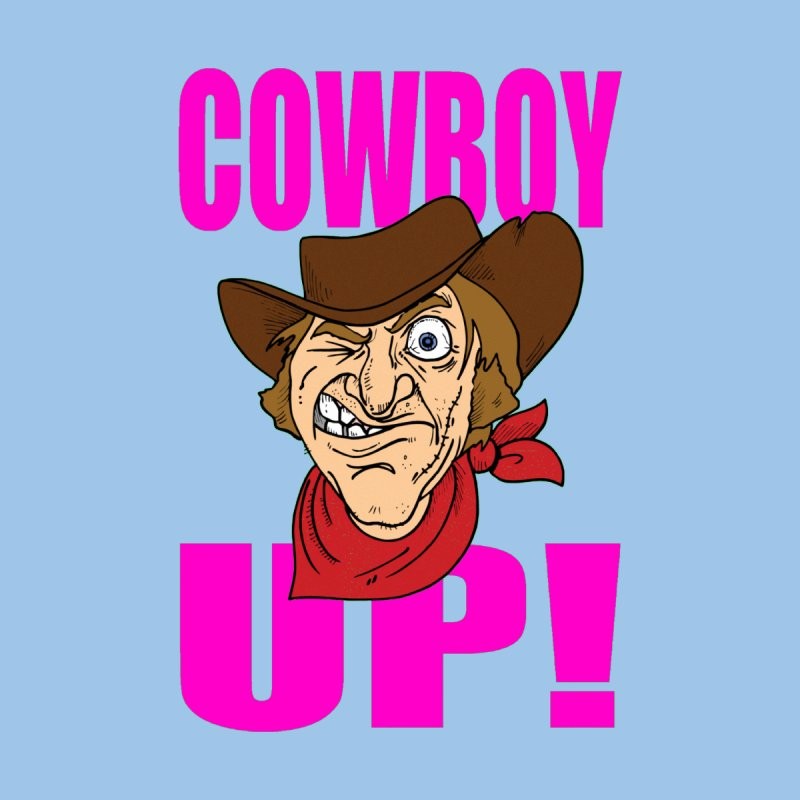 COWBOY UP! by THE ORANGE ZEROMAX STREET COUTURE