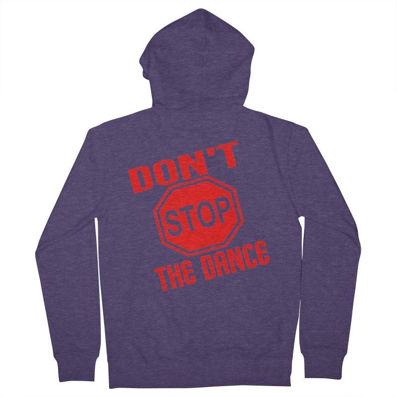 DON'T STOP THE DANCE! Men's Zip-Up Hoody by THE ORANGE ZEROMAX STREET COUTURE