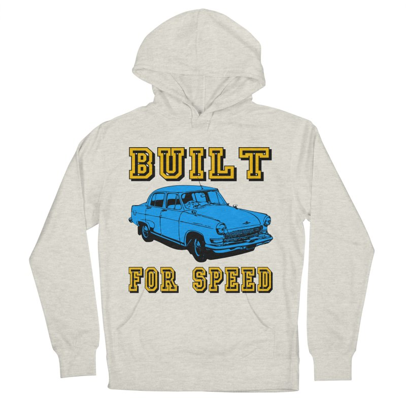 BUILT FOR SPEED-777 Women's Pullover Hoody by THE ORANGE ZEROMAX STREET COUTURE