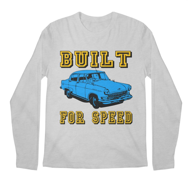 BUILT FOR SPEED-777 Men's Longsleeve T-Shirt by THE ORANGE ZEROMAX STREET COUTURE