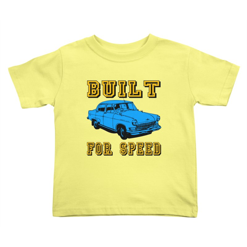 BUILT FOR SPEED-777 Kids Toddler T-Shirt by THE ORANGE ZEROMAX STREET COUTURE