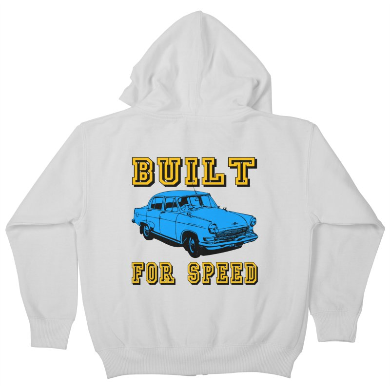 BUILT FOR SPEED-777 Kids Zip-Up Hoody by THE ORANGE ZEROMAX STREET COUTURE
