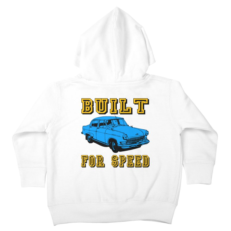 BUILT FOR SPEED-777 Kids Toddler Zip-Up Hoody by THE ORANGE ZEROMAX STREET COUTURE