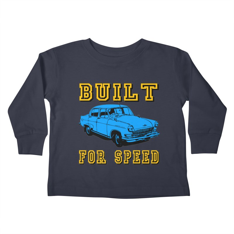 BUILT FOR SPEED-777 Kids Toddler Longsleeve T-Shirt by THE ORANGE ZEROMAX STREET COUTURE