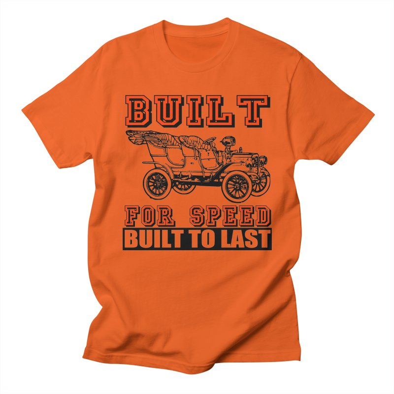 BUILT FOR SPEED-778 Men's Regular T-Shirt by THE ORANGE ZEROMAX STREET COUTURE