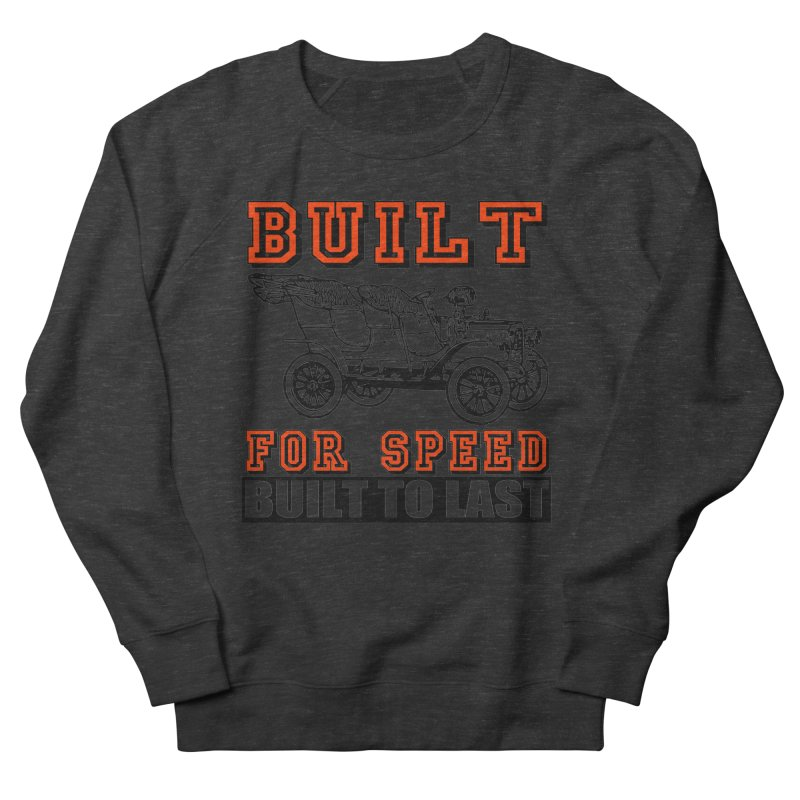BUILT FOR SPEED-778 Women's Sweatshirt by THE ORANGE ZEROMAX STREET COUTURE