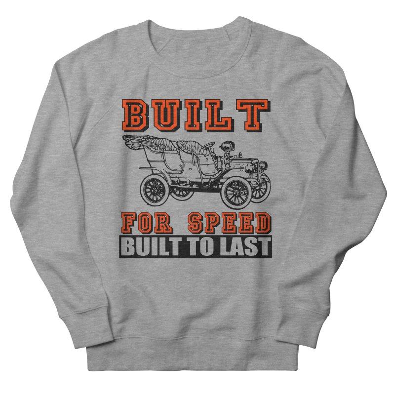BUILT FOR SPEED-778 Men's Sweatshirt by THE ORANGE ZEROMAX STREET COUTURE