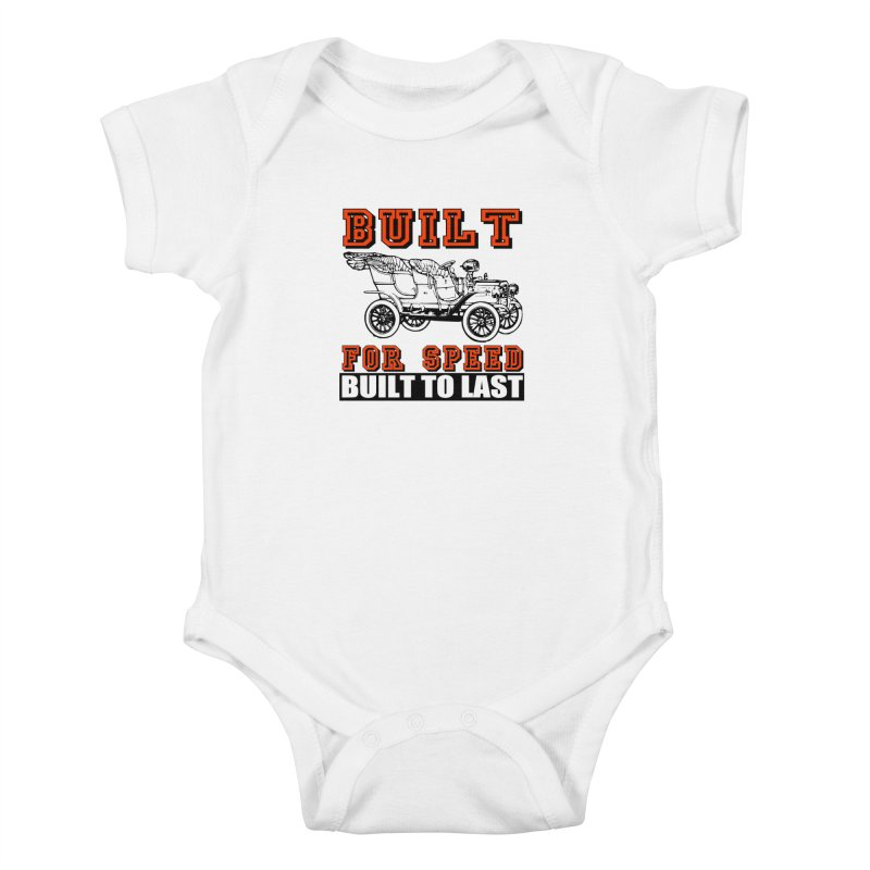 BUILT FOR SPEED-778 Kids Baby Bodysuit by THE ORANGE ZEROMAX STREET COUTURE