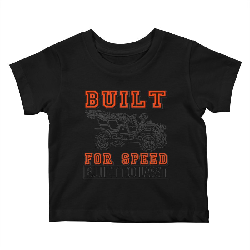 BUILT FOR SPEED-778 Kids Baby T-Shirt by THE ORANGE ZEROMAX STREET COUTURE