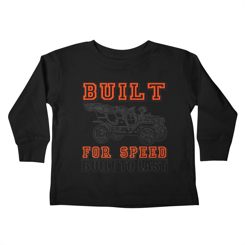 BUILT FOR SPEED-778 Kids Toddler Longsleeve T-Shirt by THE ORANGE ZEROMAX STREET COUTURE