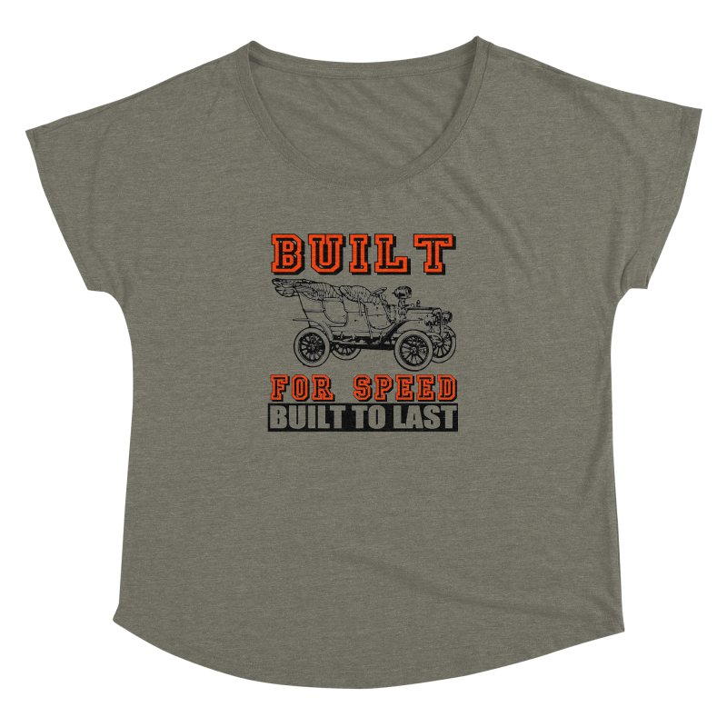 BUILT FOR SPEED-778 Women's Dolman by THE ORANGE ZEROMAX STREET COUTURE