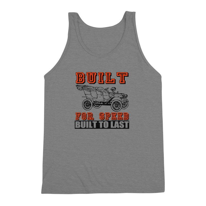 BUILT FOR SPEED-778 Men's Triblend Tank by THE ORANGE ZEROMAX STREET COUTURE