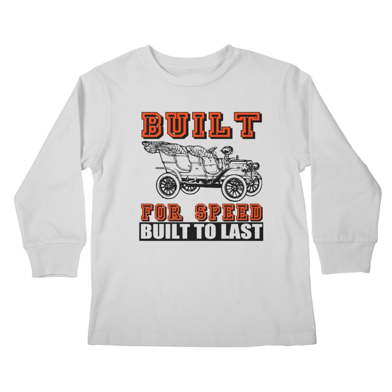 BUILT FOR SPEED-778 Kids Longsleeve T-Shirt by THE ORANGE ZEROMAX STREET COUTURE