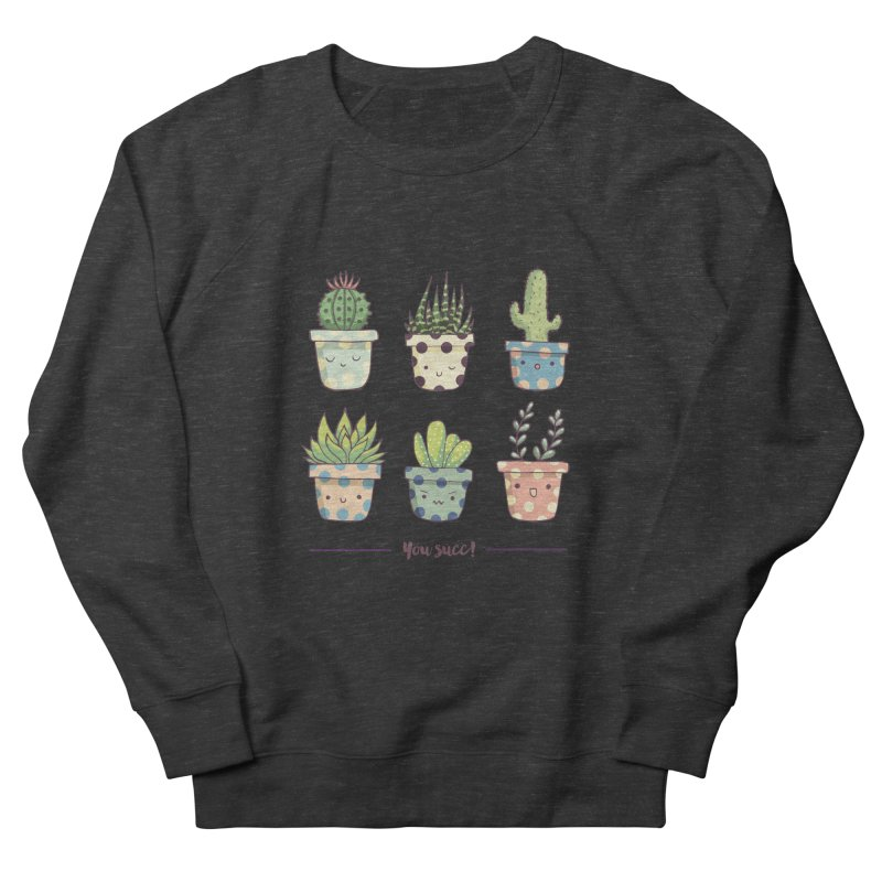 You succ! Cute succulents Women's French Terry Sweatshirt by Origami Studio