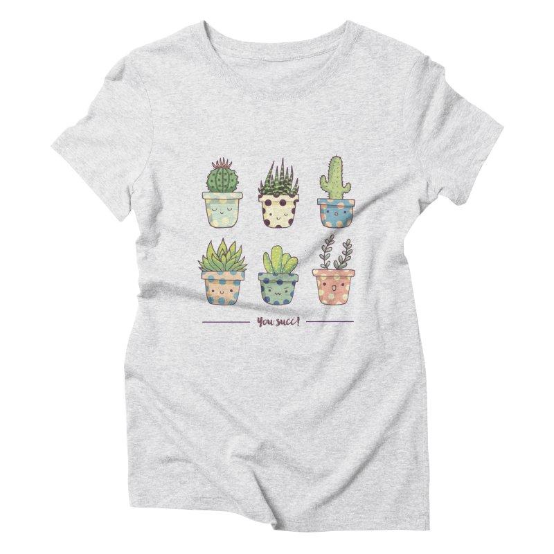You succ! Cute succulents Women's Triblend T-Shirt by Origami Studio