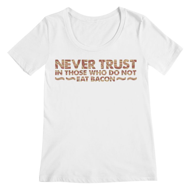 ~ NEVER TRUST ~ Women's Regular Scoop Neck by Origine's Shop