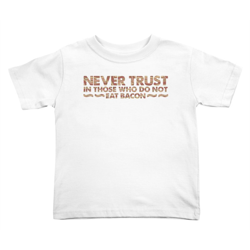 ~ NEVER TRUST ~ Kids Toddler T-Shirt by Origine's Shop