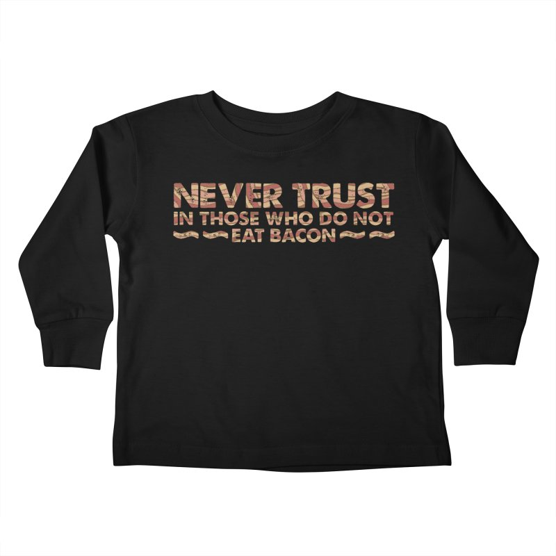 ~ NEVER TRUST ~ Kids Toddler Longsleeve T-Shirt by Origine's Shop