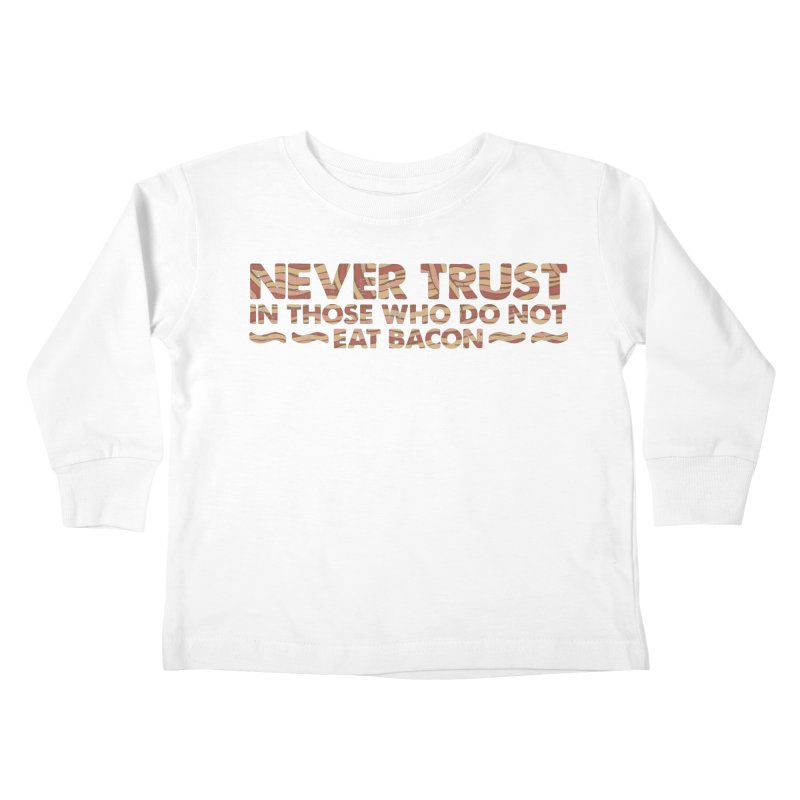 ~ NEVER TRUST ~ Kids Toddler Longsleeve T-Shirt by Origine's Shop