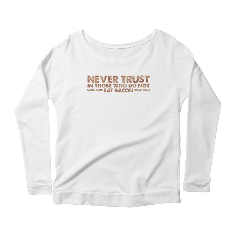 ~ NEVER TRUST ~ Women's Longsleeve Scoopneck  by Origine's Shop