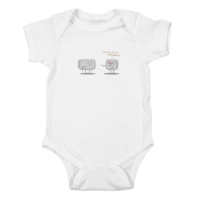 STOP SCREAMING Kids Baby Bodysuit by Origine's Shop