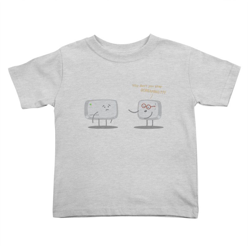 STOP SCREAMING Kids Toddler T-Shirt by Origine's Shop