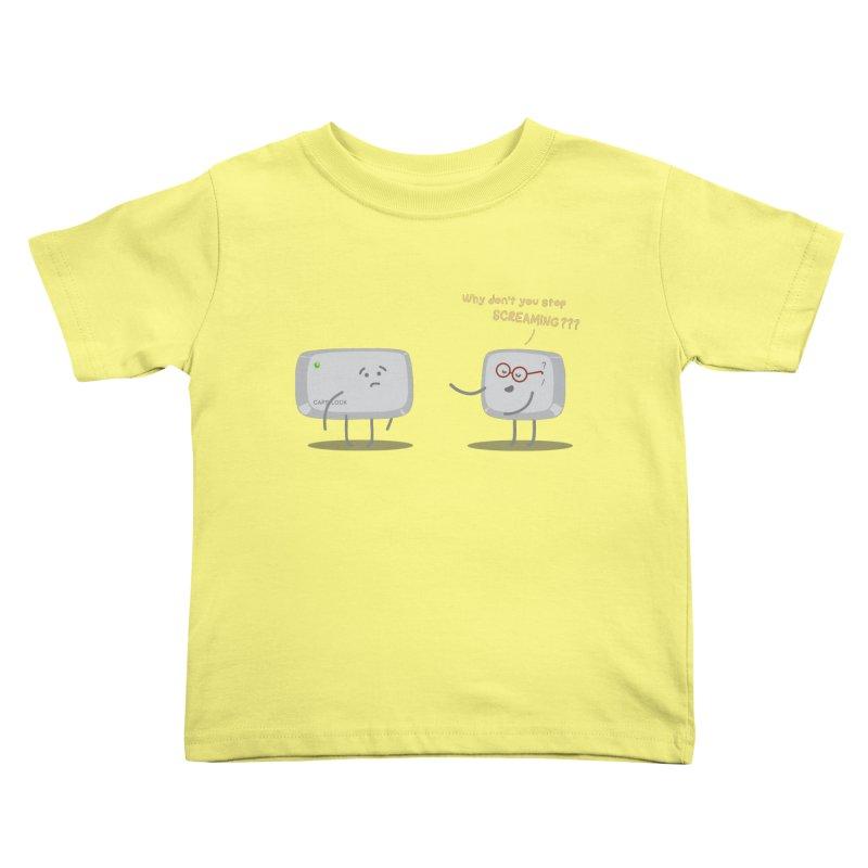 STOP SCREAMING Kids Toddler T-Shirt by Origine's Shop