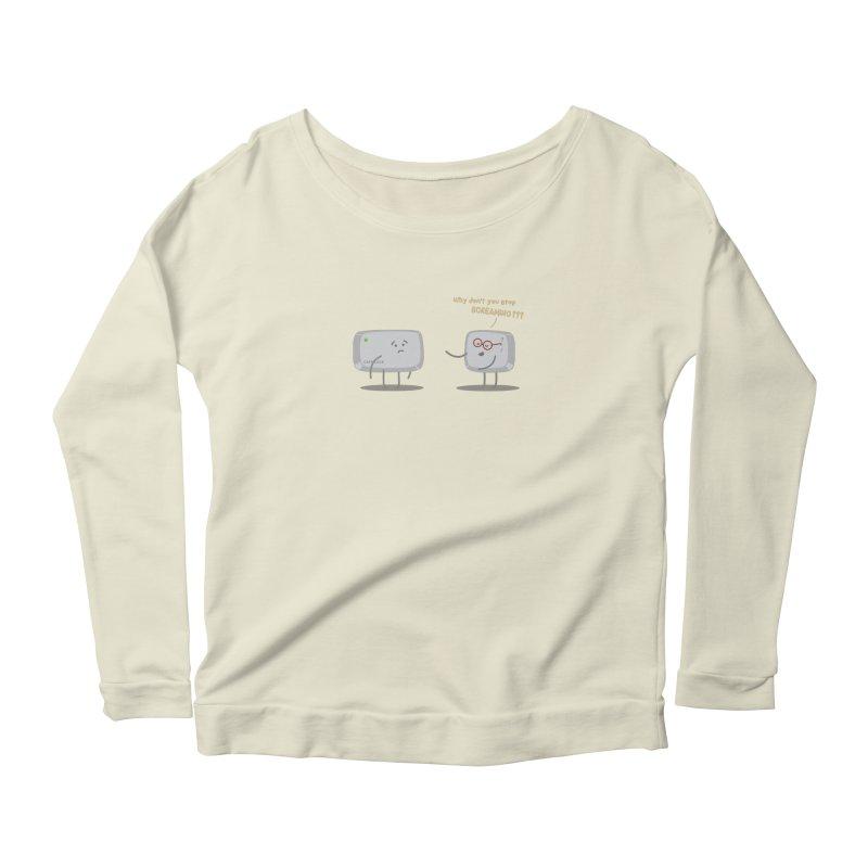 STOP SCREAMING Women's Scoop Neck Longsleeve T-Shirt by Origine's Shop