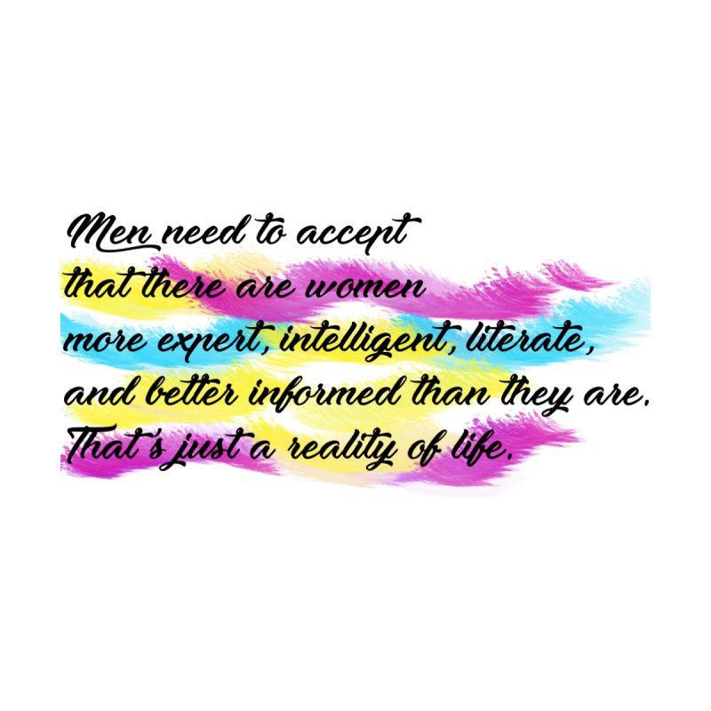 Women Are Experts Too None  by originlbookgirl's Artist Shop