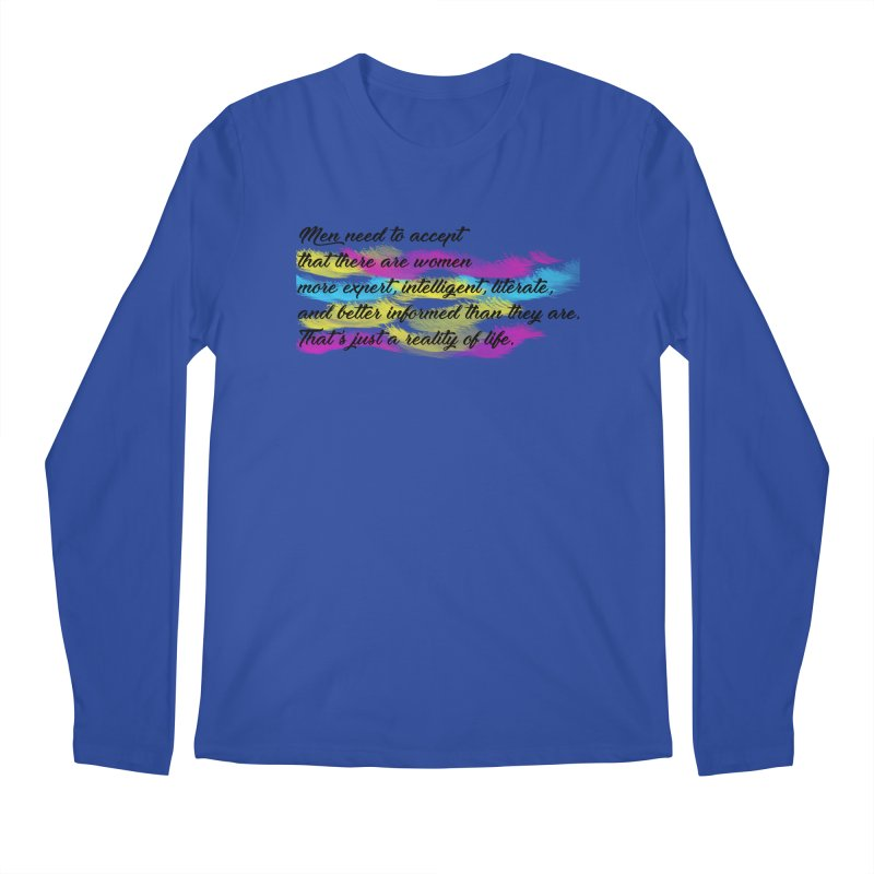 Women Are Experts Too Men's Longsleeve T-Shirt by originlbookgirl's Artist Shop
