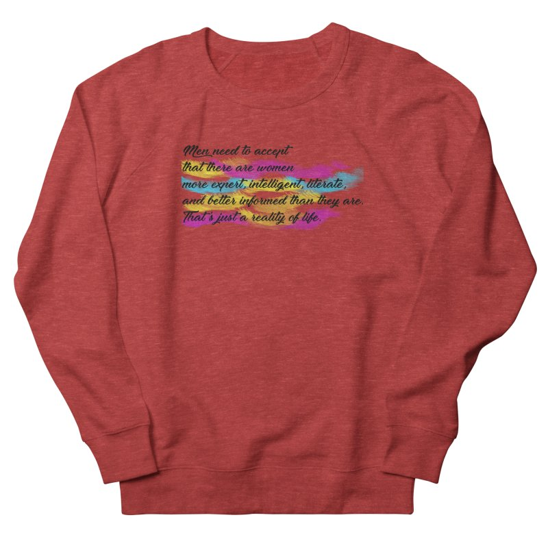 Women Are Experts Too Women's Sweatshirt by originlbookgirl's Artist Shop