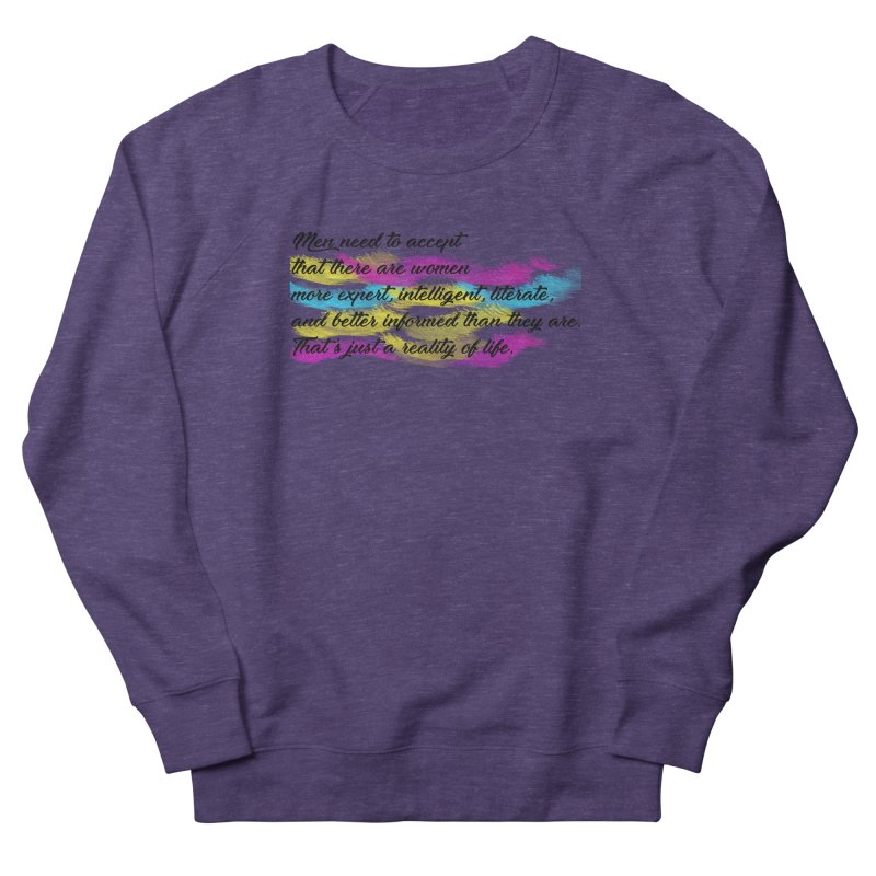 Women Are Experts Too Men's Sweatshirt by originlbookgirl's Artist Shop